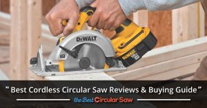 Best Cordless Circular Saw 1